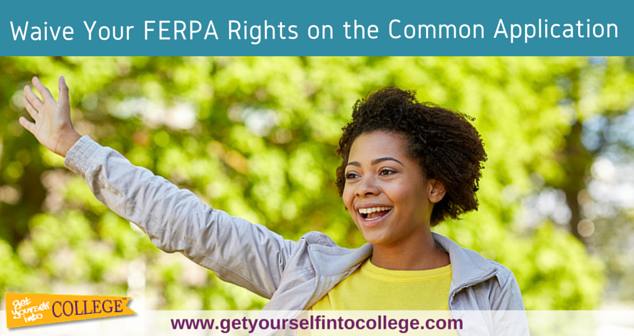 Waive Your FERPA Rights on the Common Application (2015-2016)
