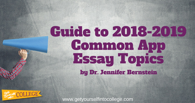 Dr. Bernstein's Guide to Common Application Essay Topics (2018-2019 ...