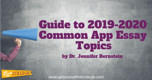 Dr. Bernstein's Guide to Common Application Essay Topics (2019-2020)