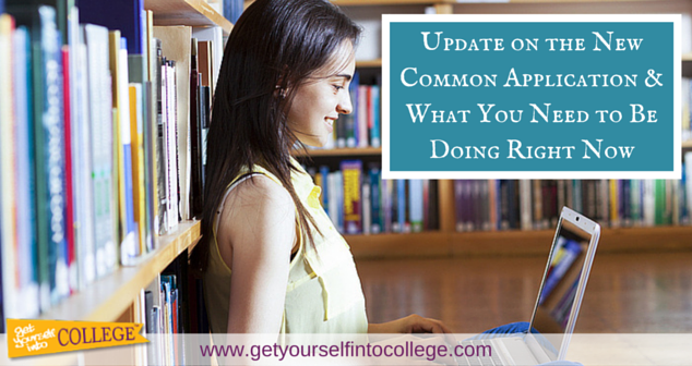 Update on the New Common Application & What You Need to Be Doing Right Now