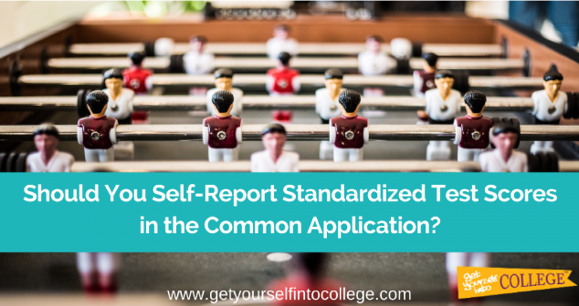 Should You Self-Report Your Standardized Test Scores in Common App?